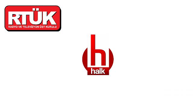 RTÜK'ten HalkTv'ye ceza